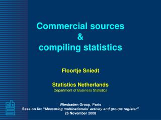 Commercial sources  &  compiling statistics