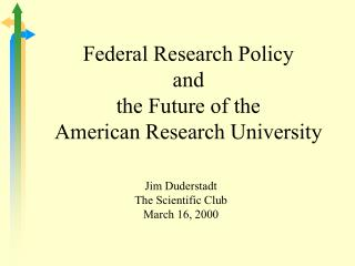 Federal Research Policy and the Future of the American Research University