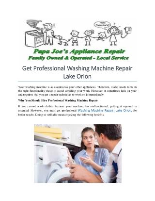 Get Professional Washing Machine Repair Lake Orion
