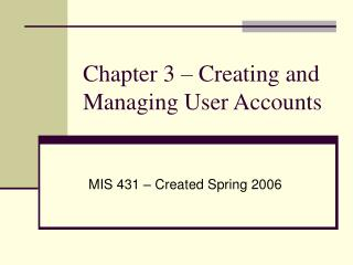 Chapter 3   Creating and Managing User Accounts