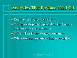 Activities That Produce Used Oil