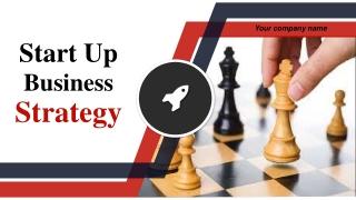 Start Up Business Strategy Powerpoint Presentation Slides
