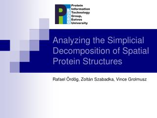 Analyzing the Simplicial Decomposition of Spatial Protein Structures