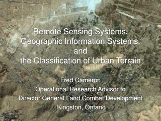 Remote Sensing Systems, Geographic Information Systems, and the Classification of Urban Terrain
