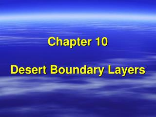 Chapter 10 Desert Boundary Layers