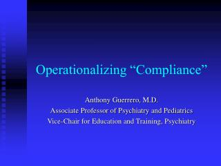 Operationalizing  Compliance