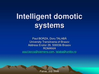 Intelligent domotic systems
