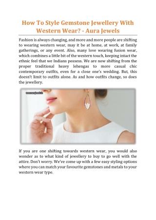 How To Style Gemstone Jewellery With Western Wear - Aura Jewels