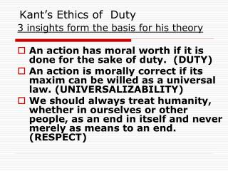 Kant's Ethics of  Duty