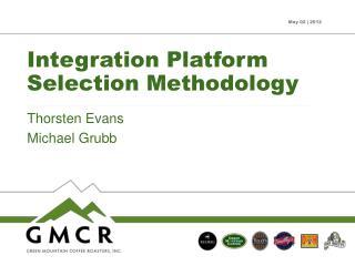 Integration Platform Selection Methodology
