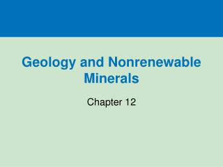 Geology and Nonrenewable Minerals