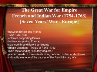 The Great War for Empire French and Indian War 1754-1763 [Seven Years  War - Europe]