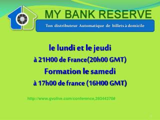 PRESENTATION MY BANK RESERVE