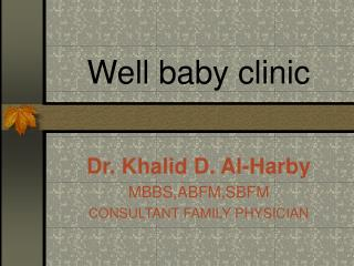 Well baby clinic