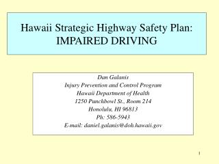Hawaii Strategic Highway Safety Plan: IMPAIRED DRIVING