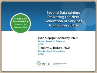 Beyond Data Mining: Delivering the Next Generation of Services  from Library Data