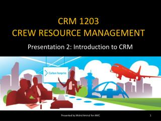 CRM 1203 CREW RESOURCE MANAGEMENT