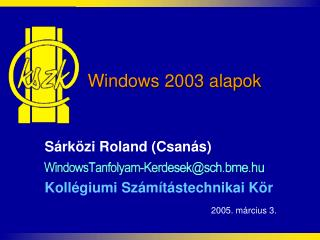 Windows 2003 alapok