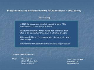 Practice Styles and Preferences of US ASCRS members – 2010 Survey