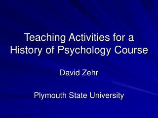 Teaching Activities for a History of Psychology Course