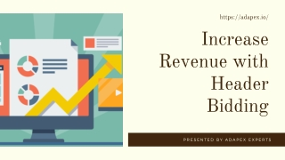 Increase Revenue with Header Bidding - Adapex