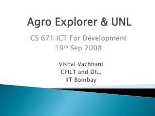 Agro Explorer & UNL
