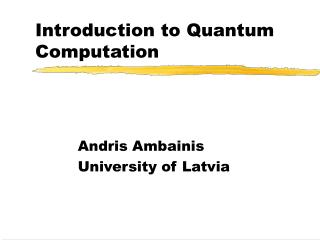 Introduction to Quantum Computation