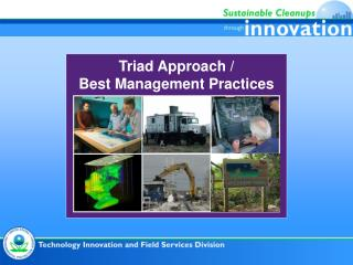 Triad Approach / Best Management Practices