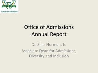 Office of Admissions Annual Report
