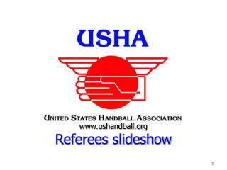www.ushandball.org Referees slideshow