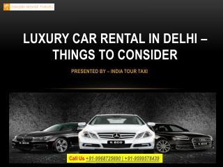 Luxury Car Rental In Delhi – Things To Consider