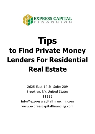 Tips to Find Private Money Lenders For Residential Real Estate