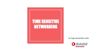 TIME SENSITIVE NETWORKING