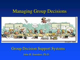 Managing Group Decisions
