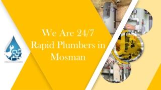 We Are 24/7 Rapid Plumbers in Mosman