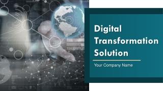 Digital Transformation Solution PowerPoint Presentation Slides