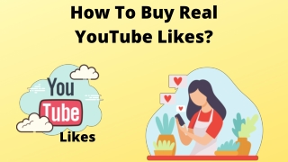 How To Buy Real YouTube Likes?