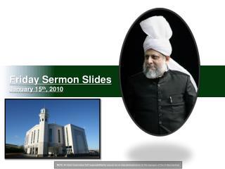 Friday Sermon Slides January 15 th , 2010