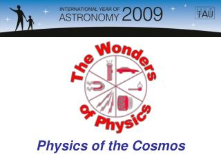 Physics of the Cosmos