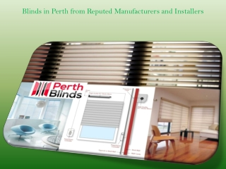 Blinds in Perth from Reputed Manufacturers and Installers