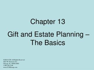Chapter 13 Gift and Estate Planning – The Basics