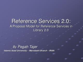 Reference Services 2.0: A Proposal Model for Reference Services in Library 2.0