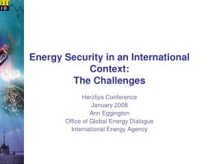Energy Security in an International Context: The Challenges