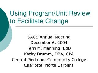 Using Program/Unit Review to Facilitate Change