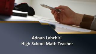 Adnan Labchiri | High School Math Teacher