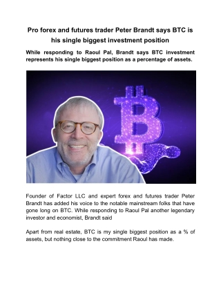 Pro forex and futures trader Peter Brandt says BTC is his single biggest investment position