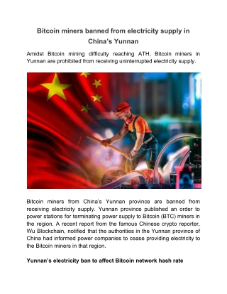 Bitcoin miners banned from electricity supply in China's Yunnan