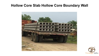 Hollow Core Slab Hollow core Boundary Wall
