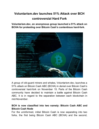 Voluntarism.dev launches 51% Attack over BCH controversial Hard Fork