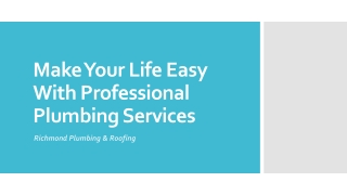 Make Your Life Easy With Professional Plumbing Services